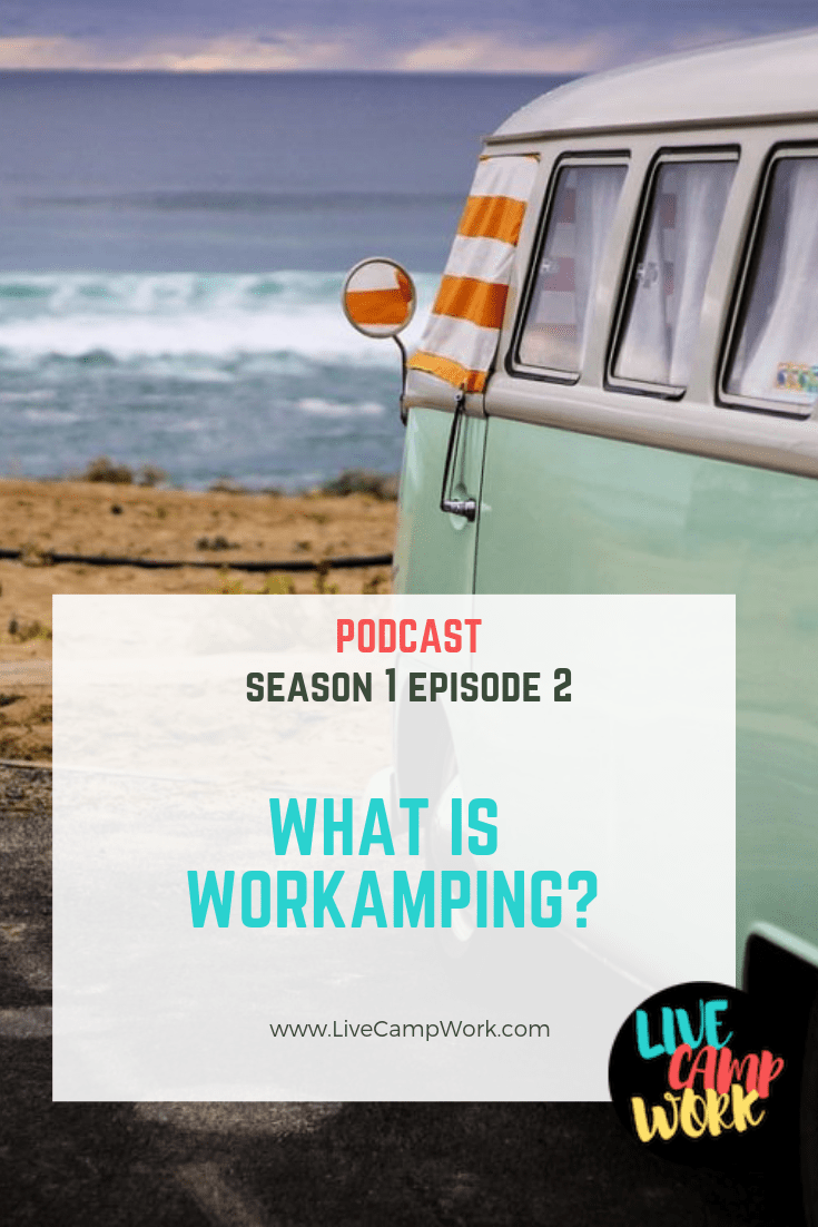 Workamping is the life of work and RV travel. It's a way to make money while you travel and include camp hosting, RV jobs, remote work, and location independent jobs.