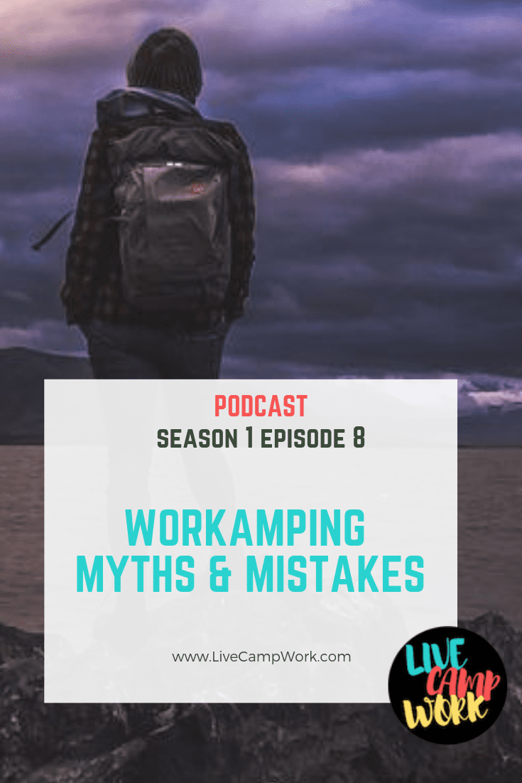 7 biggest misconceptions about the Workamping lifestyle. Learn how to avoid making these Workamping mistakes and get RV jobs you love!