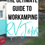 The Ultimate Guide to Workamper Jobs for RVers
