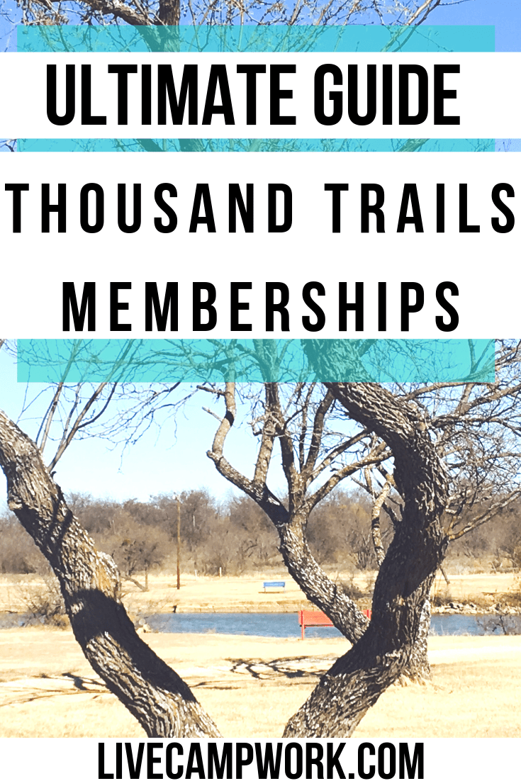 Thousand Trails Memberships: The Ultimate Guide | Live Camp