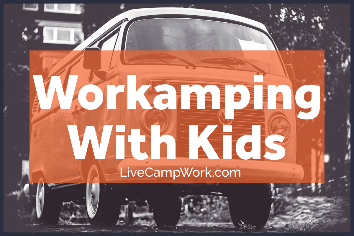 workamping with kids