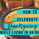 How To Celebrate Thanksgiving in Your RV